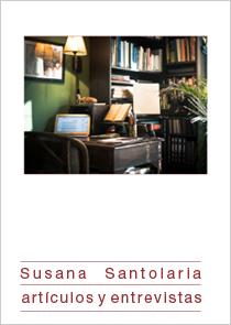 Susana Santolaria artículos y entrevistas